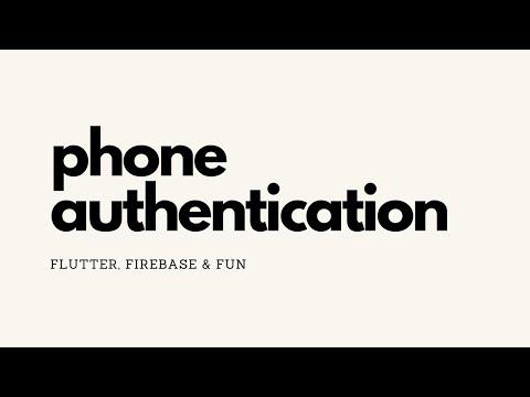 Flutter - Phone Authentication