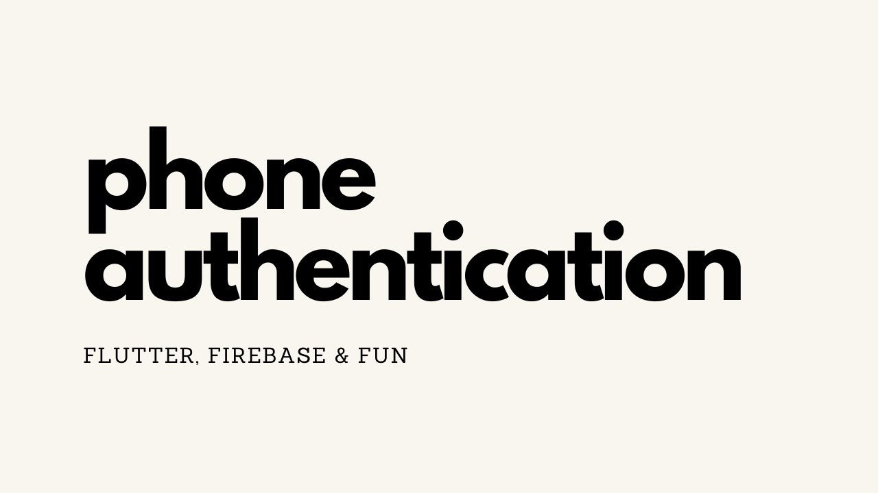 How to Build a Phone Authentication App in Flutter
