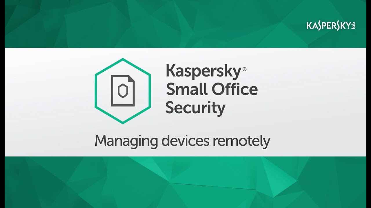 How To Manage Your Devices Using Kaspersky Small Office Security 5 Management Console Portal Youtube