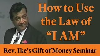 """Rev. Ike: How to use The Law of """"I AM"""""""