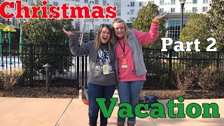 VLOGMAS Day 18: Christmas vacation part 2!!