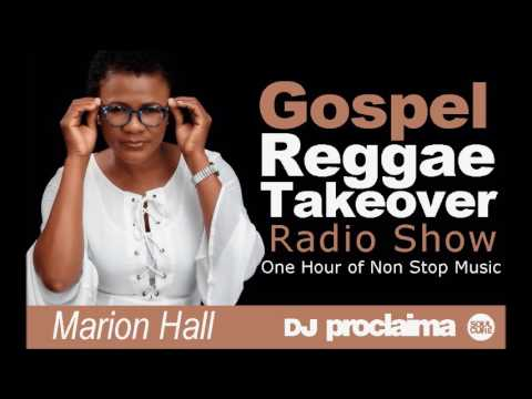 ONE HOUR GOSPEL REGGAE 2016  DJ Proclaima Reggae Takeover 1st April