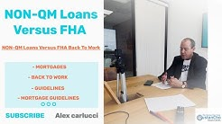 NON-QM Loans Versus FHA Back To Work Mortgages | 2019