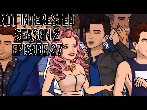 NOT INTERESTED - EPISODE 27 (Episode Choose Your Story) - 동영상