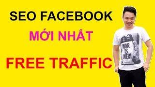 Seo Facebook, Seo Fanpage Mới Nhất, Lên Top 1 Google Miễn Phí