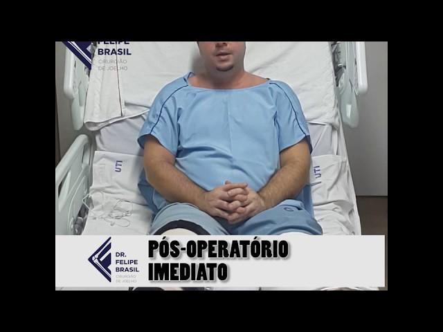 REABILITAÇÃO PÓS-OPERATÓRIA (DIA 0) - CIRURGIA DE LCA E MENISCO