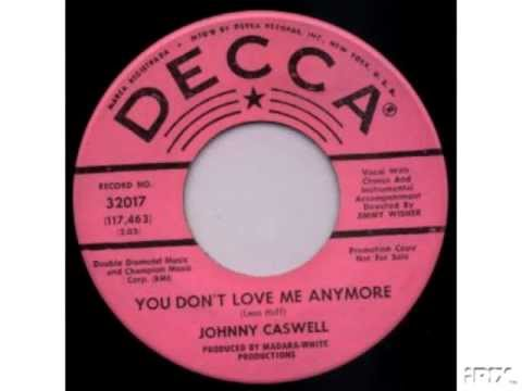 JOHNNY CASWELL - YOU DON'T LOVE ME ANYMORE - NORTHERN SOUL OLDIE