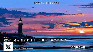 Noulexx - We Control The Sound | Prexall Release