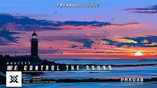 Noulexx - We Control The Sound   Prexall Release