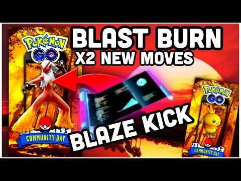 TWO NEW MOVES FOR BLAZIKEN CD BLAZE KICK & BLAST BURN IN POKEMON GO
