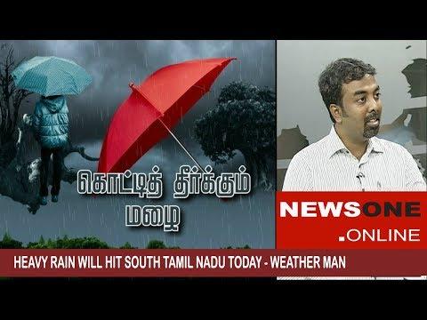 South Tamil Nadu will mark Heavy Rainfall from today till December 1 -  Tamil Nadu Weatherman Report