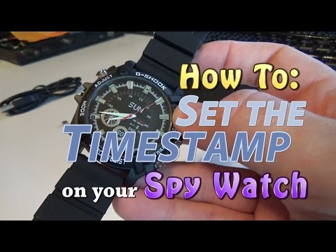 How To Set The TIMESTAMP On Your SPY WATCH