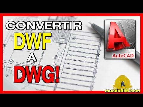 como-convertir-de-dwf-a-dwg-(autocad)