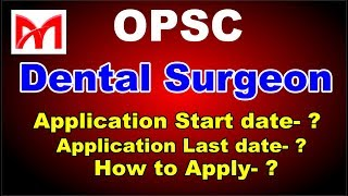 OPSC Recruitment 2018!! Latest Gov. job 2018 I Dental Surgeon Vacancy I Full Information.
