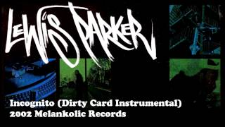 Lewis Parker - Incognito (Dirty Card Instrumental)