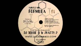 Dj Debbie D & Phatty P - Formula 51 (Tainted Mix) [D-Style Records] 2003
