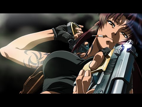 Black Lagoon (AMV) Still Worth Fighting For