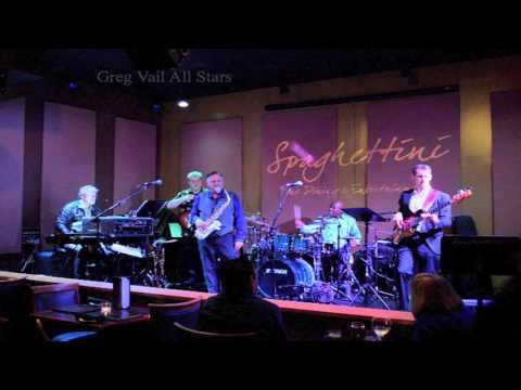 Greg Vail All Stars - The In Crowd live at Spaghettini 3/16