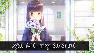 Nightcore~You Are My Sunshine