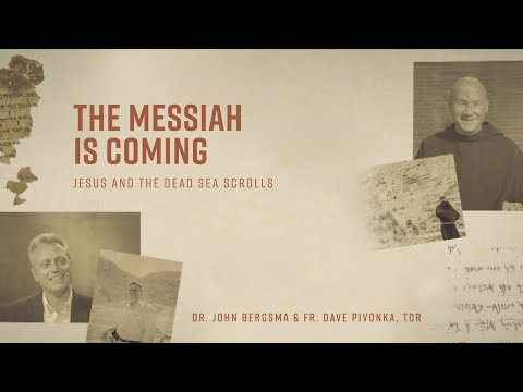 Episode 2 | The Messiah is Coming | Jesus and the Dead Sea Scrolls