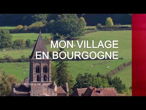 Mon village en Bourgogne - Émission intégrale