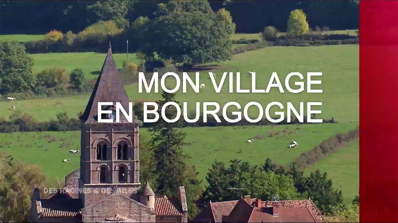 Des Racines & des Ailes - Mon village en Bourgogne