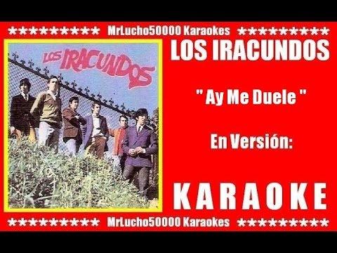 Los Iracundos - Ay Me Duele  ( KARAOKE DEMO Nº 01 )