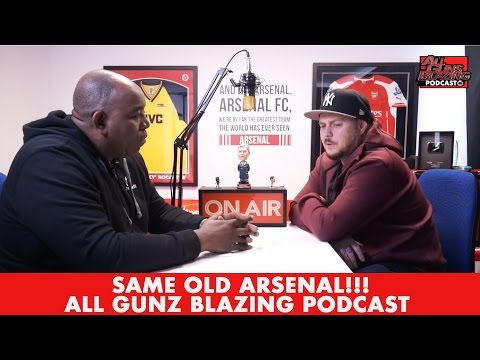 Same Old Arsenal!!! | All Gunz Blazing Podcast (Ft Robbie & DT)