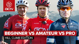 How Fast Do Pros Cycle Uphill? | Beginner VS Amateur VS Pro: Hill Climb Edition