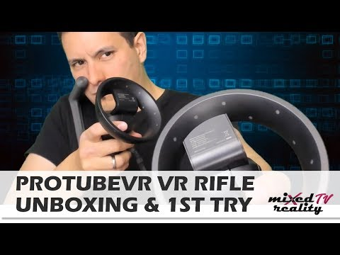 Total Immersion? ProtubeVR VR Rifle for Windows Mixed Reality / Samsung Odyssey Unboxing & Hands-On