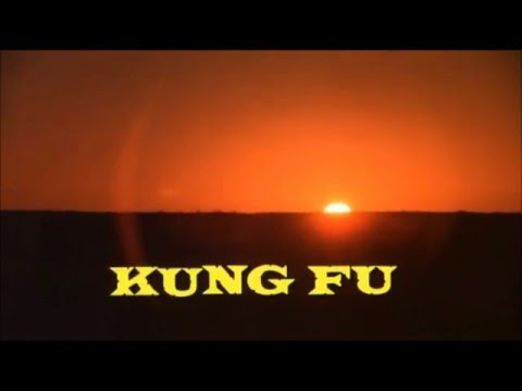 Kung Fu 1972 - 1975  Opening and Closing Theme