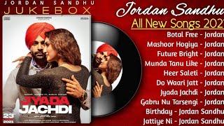 Jordan Sandhu New Punjabi Songs    New Punjabi Jukebox 2021    Best Jordan Sandhu Punjabi Songs 2021