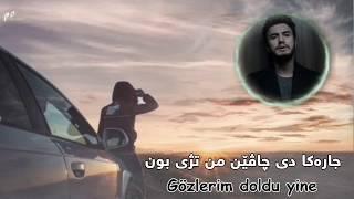 Download mustafa ceceli yarim gezdigin yola kurdish subtitle with turkish lyric