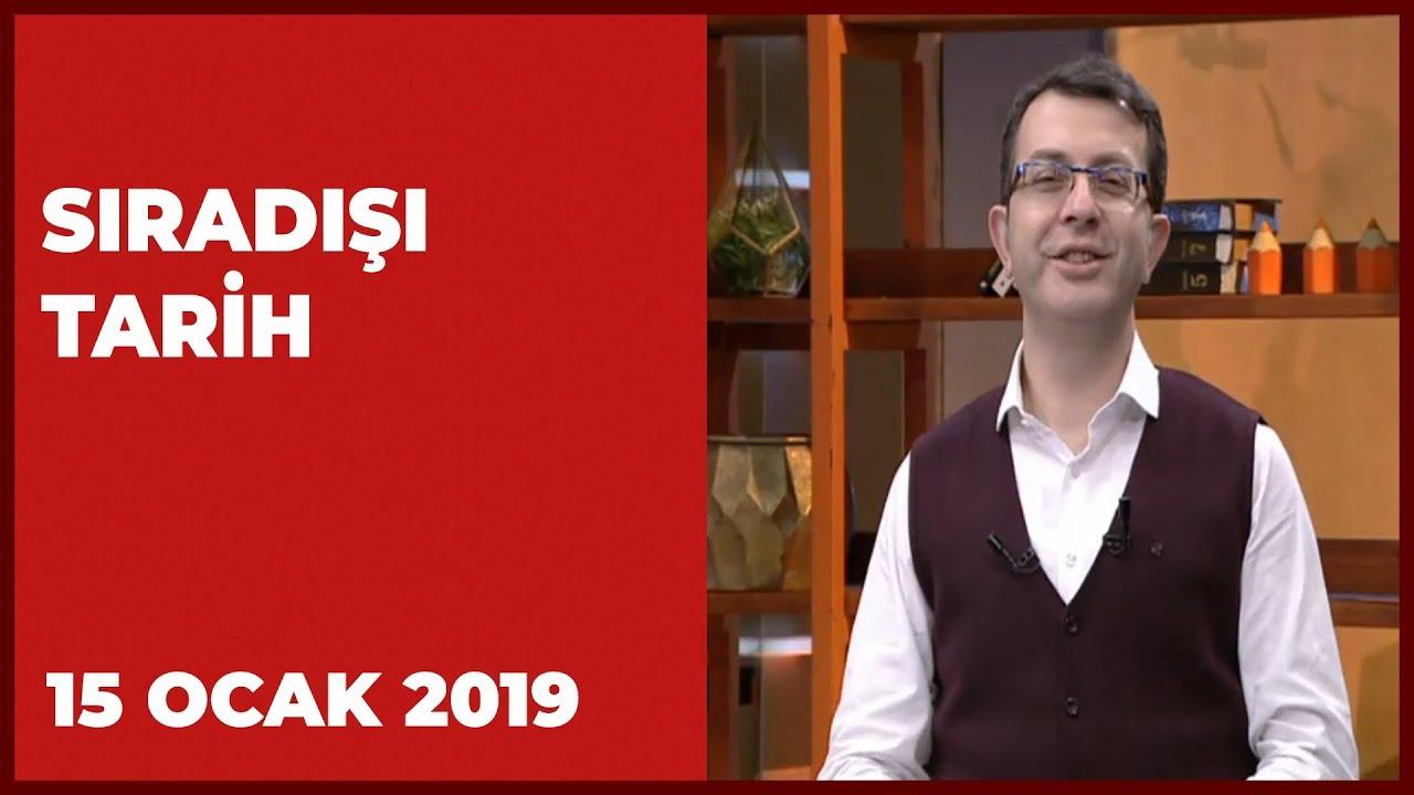 Sıradışı Tarih - 15 Ocak 2019 | Turgay Güler | Mehmet Çelik