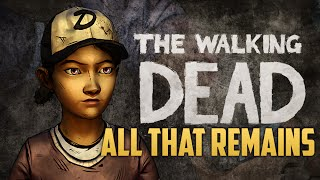 ALL THAT REMAINS (The Walking Dead: Season 2 - Ep.1)