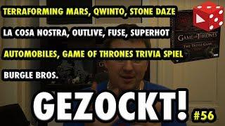 Gezockt! #56, TFM, Qwinto, Outlive, Game of Thrones Trivia Spiel, Stone Daze, La Rosa Nostra, uvm.