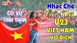 Nhạc Chế | Công Phượng - Quang Hải | Cổ Vũ Tinh Thần U23 Việt Nam Cố Lên