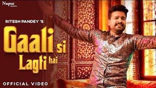 Gaali Si Lagati Hai - #Ritesh Pandey - Hello Kaun wale Review