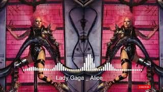 Lady Gaga alice_ringtone | Chromatica