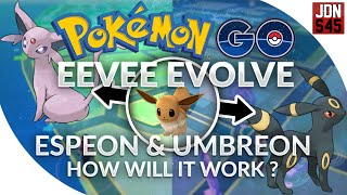 pokemon go gen 2 eevee evolve espeon umbreon how will it work