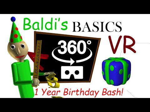 Baldi's Basics Birthday Bash VR 360