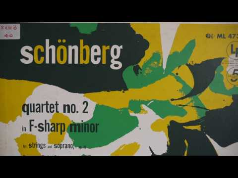 The complete string quartets of Arnold Schönberg Juilliard String Quartet 1953