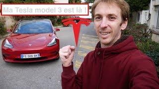 Ma Tesla model 3 est là!