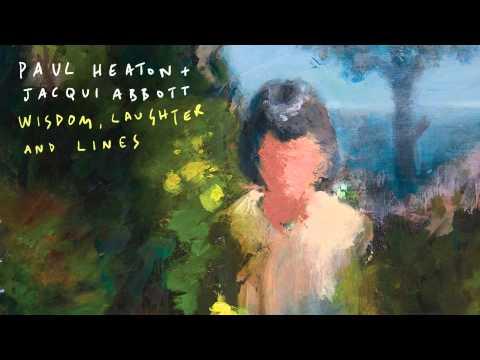 Paul Heaton & Jacqui Abbott - The Austerity Of Love