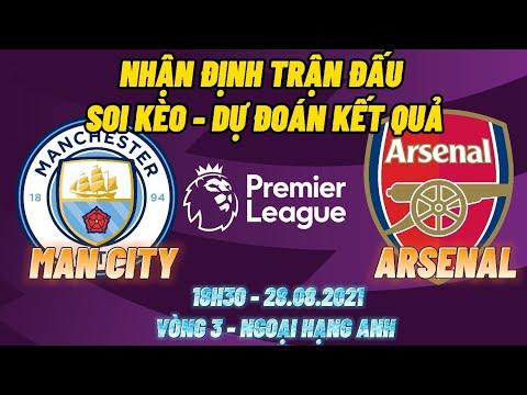 ⚽️ Nhận Định Soi Kèo Trận Đấu Man City vs Arsenal| Dự Đoán Kết Quả Ngoại hạng Anh Vòng 3- 2021/2022