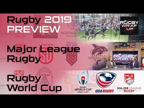 Global Preview & Major League Rugby II; Pros & Cons w/ Matt McCarthy, Steve Lewis | RUGBY WRAP UP