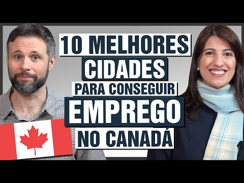 10 melhores CIDADES para conseguir EMPREGO no CANADÁ