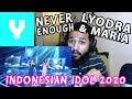 LYODRA X MARIA - NEVER ENOUGH - Loren Allred- KONSER KEMENANGAN - Indonesian Idol 2020   Reaction