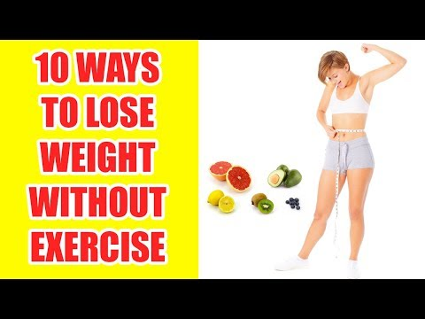 How To Lose Weight Without Working Out : Lose Weight Without Exercise @HealthyLife