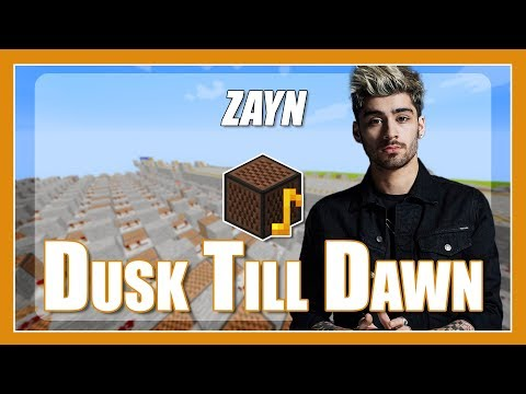 ♫ Dusk Till Dawn - ZAYN But Its Played With Minecraft Note Blocks (with Lyrics) Ft. Sia  ♫